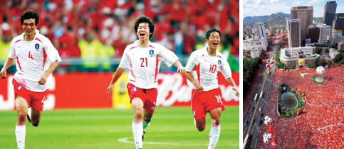 Koreans still like to recall the victorious moment of the 2002 FIFA World Cup Korea/Japan when the Korean national team advanced to the semifinal. (left) A huge crowd in red T-shirts cheers for the national football team in Seoul Plaza during the 2002 FIFA World Cup Korea/Japan. (right)